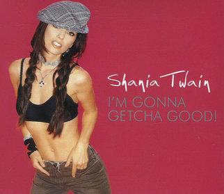 Shania Twain I M Gonna Getcha Good Cd Let S Save The Cd